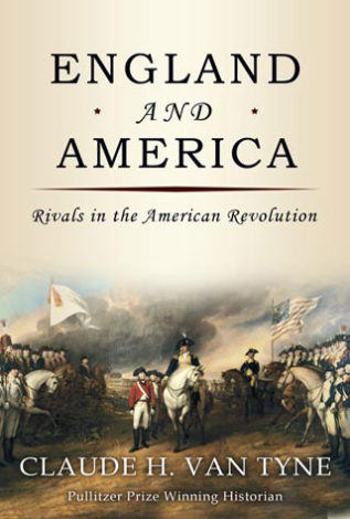 Rivals in the American Revolution Claude H. Van Tyne