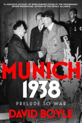 Munich 1938 Prelude to War