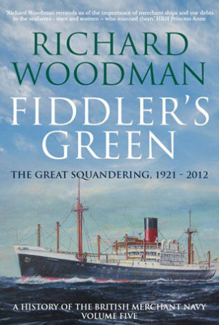 Fiddler's green The Great Squandering, 1921-2012 Richard Woodman