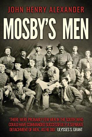 Mosby's men John Henry Alexander