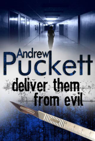 Deliver Them From Evil Andrew Puckett
