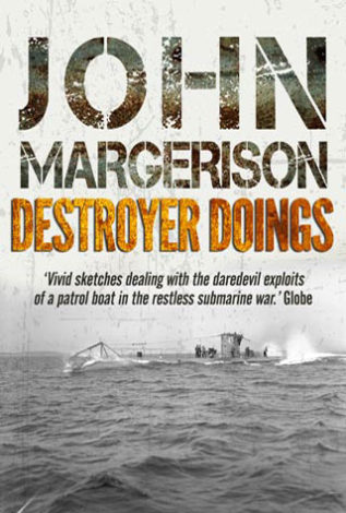 Destroyer Doings John Margerison