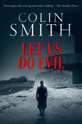 Let Us Do Evil Colin Smith