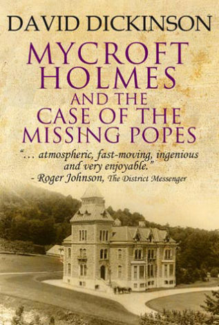 Mycroft Holmes and the Case of the Missing Popes. David Dickinson