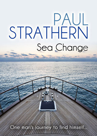 Sea Change One Man's Journey to Find Himself… Paul Strathern