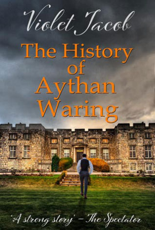 The History of Aythan Waring Violet Jacob