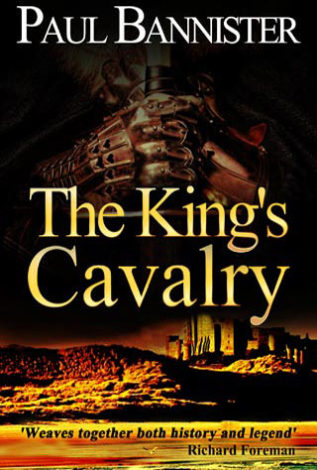 The King's Cavalry Paul Bannister