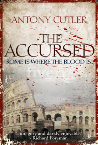 The Accursed Rome is Where the Blood is Antony Cutter