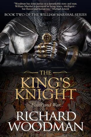 The King's Knight Faith and War Richard Woodman