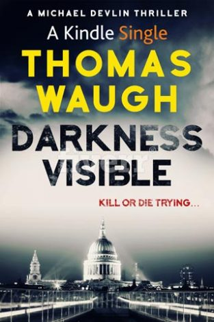 Darkness Visible Thomas Waugh