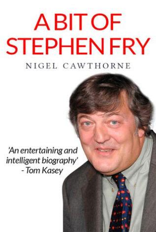 A Bit of Stephen Fry Nigel Cawthorne