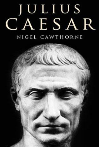 Julius Caesar Nigel Cawthorne
