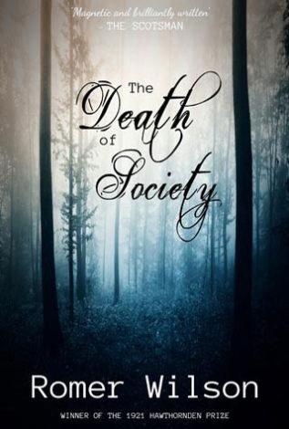 The Death of Society Romer Wilson