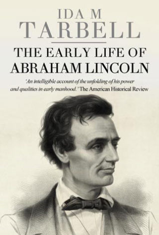 The Early Life of Abraham Lincoln Ida M Tarbell